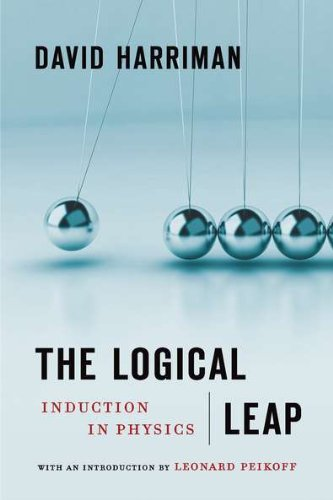 The Logical Leap: Induction in Physics: David Harriman, Leonard Peikoff: 8601400869116: Amazon.com: Books