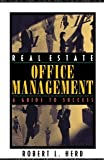 img - for Real Estate Office Management: A Guide to Success [Paperback] [2002] 1 Ed. Robert L. Herd book / textbook / text book