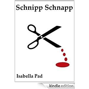 Schnipp Schnapp (Die Todesboten)