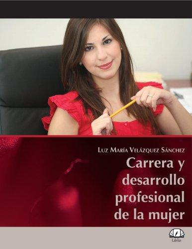 carrera-y-desarrollo-profesional-de-la-mujer-spanish-edition
