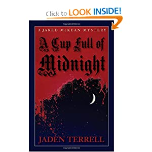 A Cup Full of Midnight (Jared Mckean)