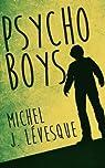 Psycho Boys, tome 1 par Lévesque