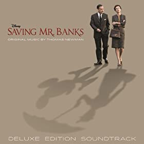 Saving Mr. Banks (Original Motion Picture Soundtrack [Deluxe Edition])