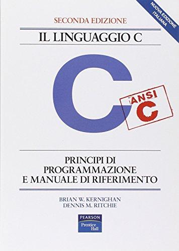 Il linguaggio C Principi di programmazione e manuale di riferimento PDF