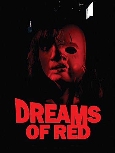 Dreams of Red on Amazon Prime Instant Video UK