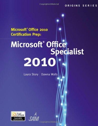 Microsoft® Office 2010 Certification Prep
