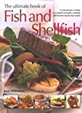 The Ultimate Book of Fish & Shellfish