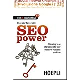 SEO power. Strategie e strumenti per essere visibili onlinedi Giorgio Taverniti
