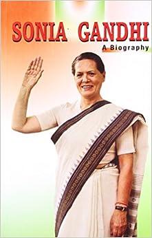 Amazon.com: Sonia Gandhi: A Biography (9788128808043