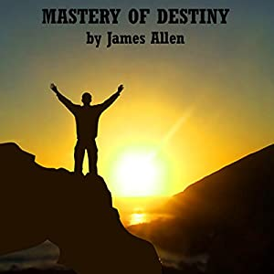 Mastery of Destiny Audiobook