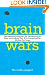 Brain Wars: The Scientific Battle Ove...