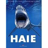 """Haie: Faszinierende und bedrohte J�ger der Meerevon """"Steve Parker"""""""