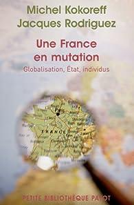 Une France en mutation par Jacques Rodriguez