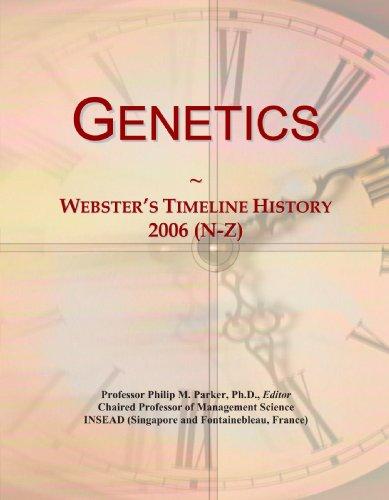 Genetics: Webster's Timeline History, 2006 (N-Z)