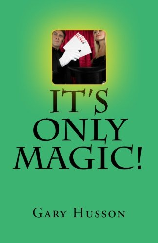 It's Only Magic!