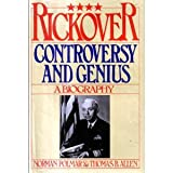 Rickover: Controversy and Genius: A Biography (0671246151) by Norman Polmar