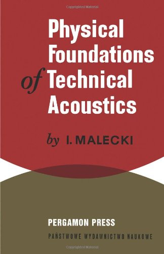 Physical Foundations Of Technical Acoustics