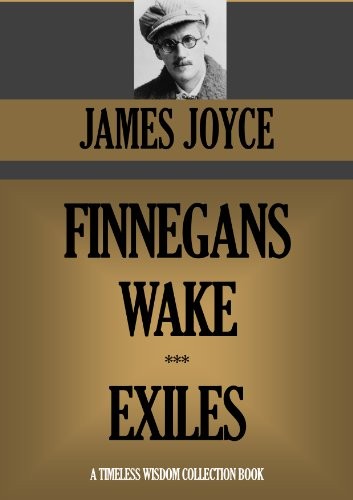 Finnegans Wake & Exiles (Timeless Wisdom Collection)