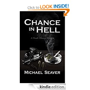 Chance in Hell (A Noah Chance Mystery)
