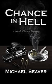 (FREE on 7/3) Chance In Hell by Michael Seaver - http://eBooksHabit.com
