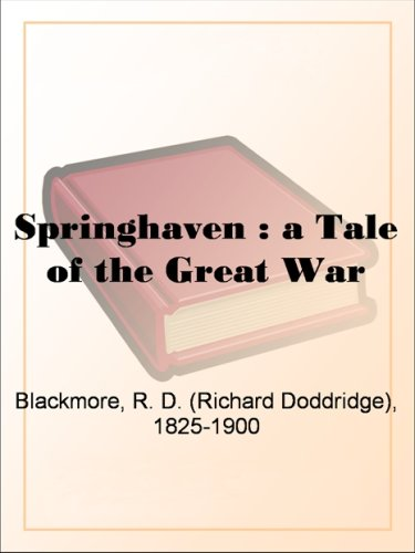 Springhaven : a Tale of the Great War