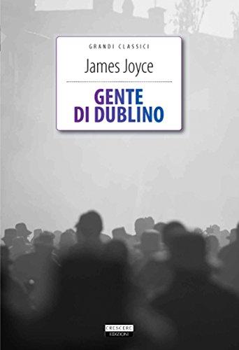 James Joyce - Gente di Dublino (Grandi Classici)