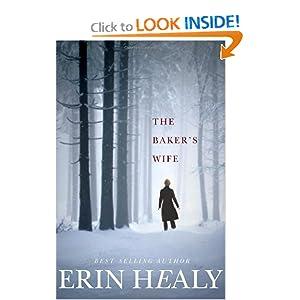 The Baker's Wife - Erin Healy
