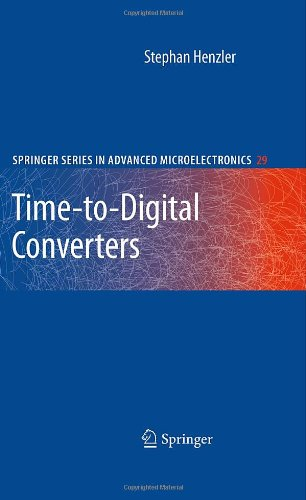 Time-To-Digital Converters (Springer Series In Advanced Microelectronics)