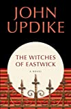 The Witches of Eastwick: A Novel