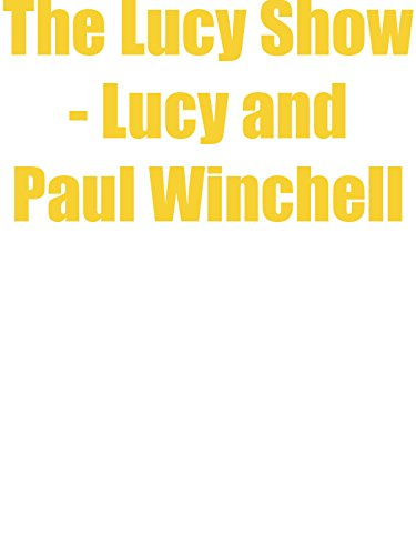 The Lucy Show - Lucy and Paul Winchell