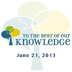 To the Best of Our Knowledge: Privacy Radio/TV Program