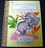 Little Golden Book Classics:  Three Best-Loved Tales:  The Shy Little Kitten, The Lion's Paw, and The Saggy Baggy Elephant (0307656365) by Schurr, Cathleen