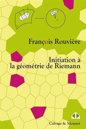 Initiation à la géometrie de Riemann