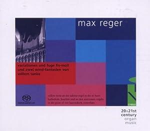 max reger:variationen/fuge fis-moll,2 wind-fantasien vonwillem tanke