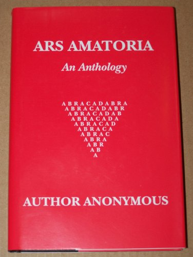 Ars Amatoria - An Anthology: Author Anonymous: Amazon.com: Books