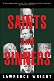 Saints and Sinners: Walker Railey, Jimmy Swaggart, Madalyn Murray OHair, Anton LaVey, Will Campbell , Matthew Fox (Vintage)