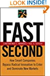 Fast Second: How Smart Companies Bypa...