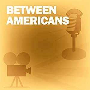 Between Americans Radio/TV Program