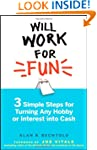 Will Work for Fun: Three Simple Steps...