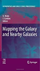 Mapping the Galaxy and Nearby Galaxies (Astrophysics and Space Science Proceedings)