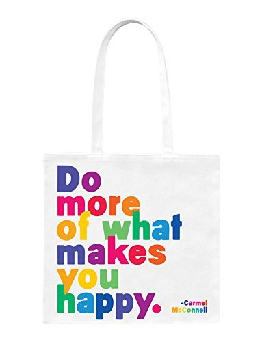 Quotable Tote Bag - Do More of What Makes You Happy (Do More Of What Makes You Happy compare prices)