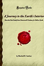 Journey To the Earths Interior