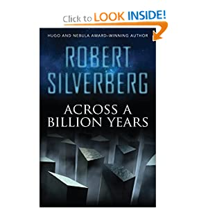 Across a Billion Years by Robert Silverberg