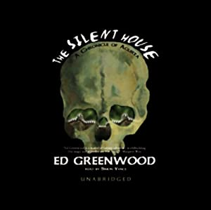 The Silent House | [Ed Greenwood]
