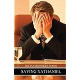Saving Nathaniel: Jillian Brookes-Ward ~ Jillian Brookes-Ward