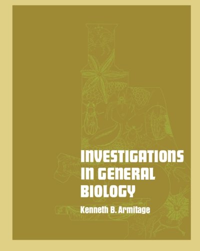 Investigations in General Biology