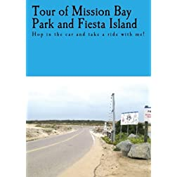 Tour of Mission Bay Park and Fiesta Island