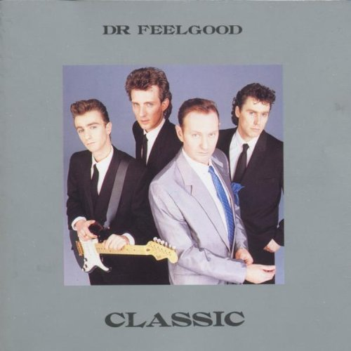 Classic Dr. Feelgood