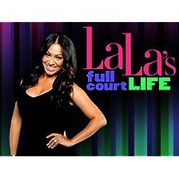 La La's Full Court Life