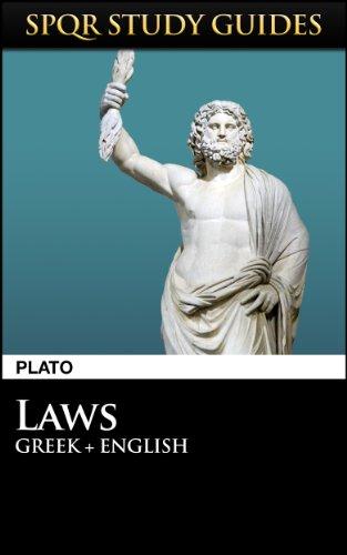 Plato - Plato: Laws in Greek + English (SPQR Study Guides Book 34) (English Edition)